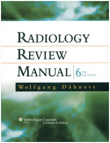 Radiology Review Manual 6th Edition by Dahnert