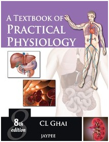 Ghai; A Text Book Of Practical Physiology