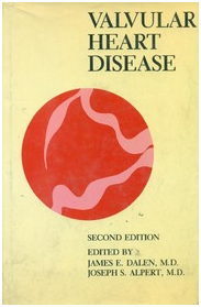 Valvular Heart Disease 2nd Edition by James E. Dalen, Joseph S.
