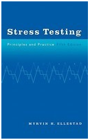 Stress Testing: Principles and Practice, 5th Edition