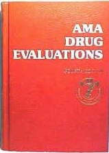 AMA drug evaluations by American Medical Association