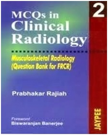 MCQs in Clinical Radiology: Musculoskeletal Radiology