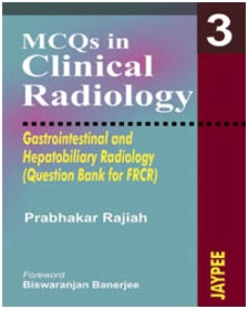 MCQs in Clinical Radiology: Gastrointestinal and Hepatobiliary