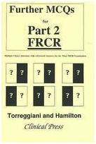 Further MCQs for Part 2 FRCR: Multiple Choice Questions