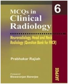 MCQs in Clinical Radiology: Neuroradiology Head and Neck
