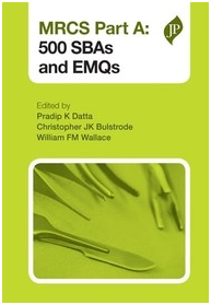 MRCS Part A: 500 SBAs and EMQs 1st Edition
