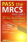 Pass the MRCS: All the Techniques You Need (MRCS Study Guides)