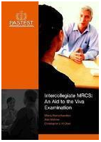 Intercollegiate MRCS: An Aid to the VIVA Examination
