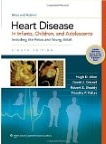 Moss and Adams Heart Disease in Infants,Children