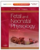 Fetal and Neonatal Physiology: 2- Volume Set  By Polin , Richard