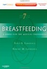 Breastfeeding: A Guide for the Medical Professional 7 Edition