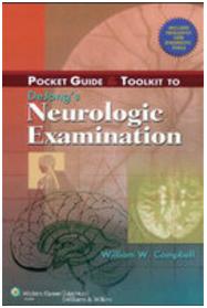 Pocket Guide and Toolkit to DeJong's Neurologic Examination 1st