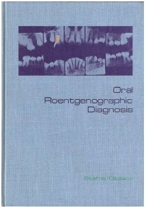 Stafne - Oral Roentgenographic Diagnosis - W. B. Saunders Co.