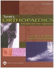 Turek's Orthopaedics: Principles and Their Application