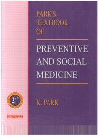 Park J.E. & K. Park, Text book of P. & S. M, M/S. Banarsidasm