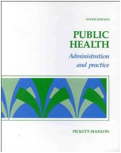 John J. Hanlon, Public Health Administration and practice, MOSBY