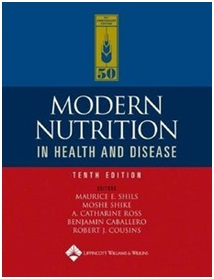 Robert S Goodheart Maulice E. Shills, Modern Nutrition in Health