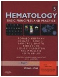 Hematology: Basic Principles and Practice 5 Edition