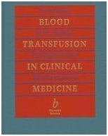 Blood Transfusion In Clinical Medicine 10E 10th Revised edition