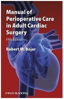 Manual of Perioperative Care in Adult Cardiac Surgery 5th Ed