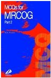 McQ's for Mrcog Part 2 1st Edition
